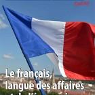 Le français, langue de affaires et de l'économie