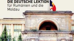 Die deutsche Lektion für Rumänien und die Moldau